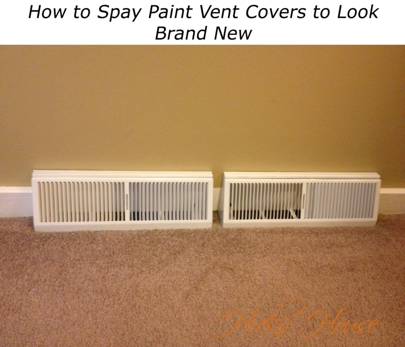 How to Spay Paint Vent Covers | Hicks House