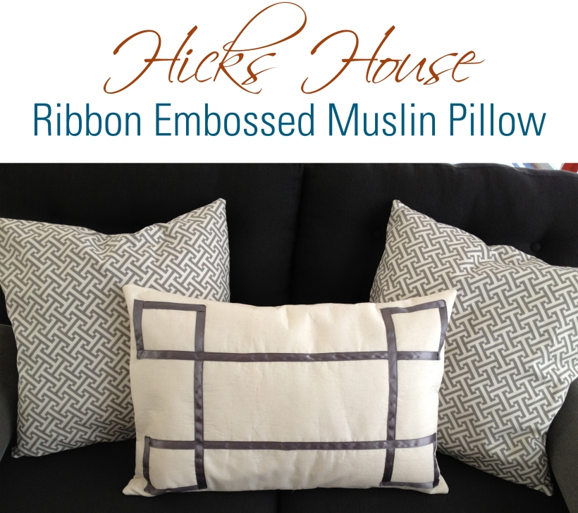 Hicks House | Ribbon Embossed Muslin Pillow