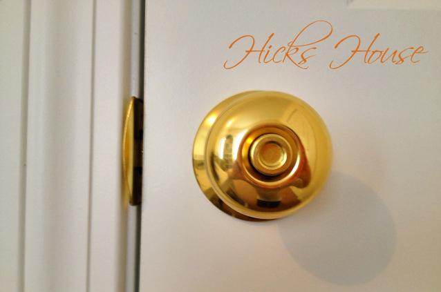 new door knobs | Hicks House