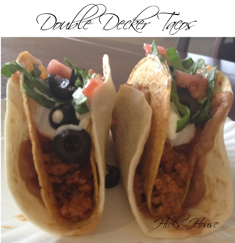 Double Decker Tacos | Hicks House