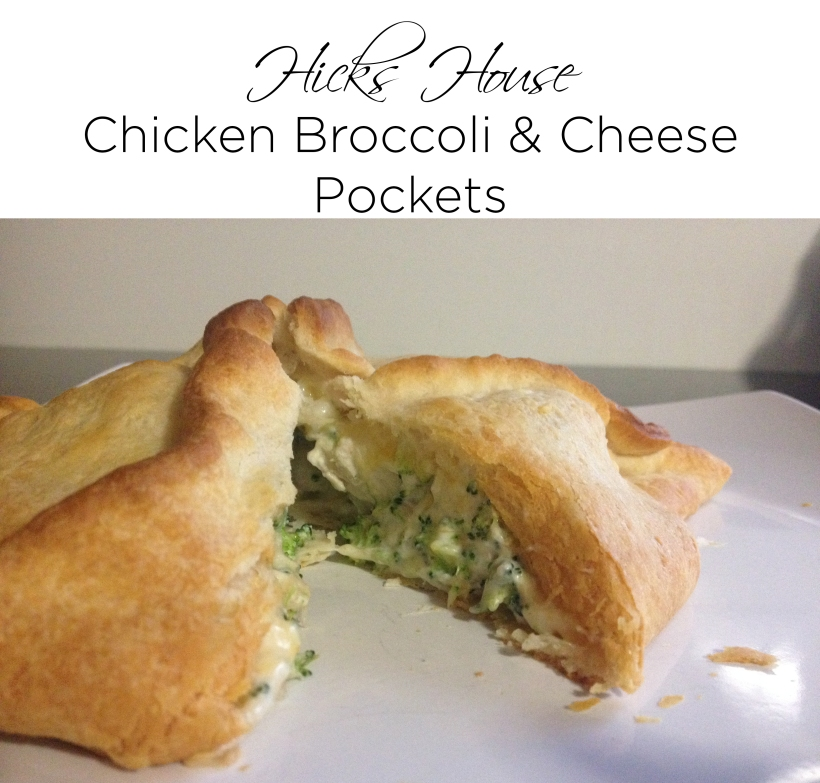 Chicken Broccoli and Cheese Pockets | Hicks House